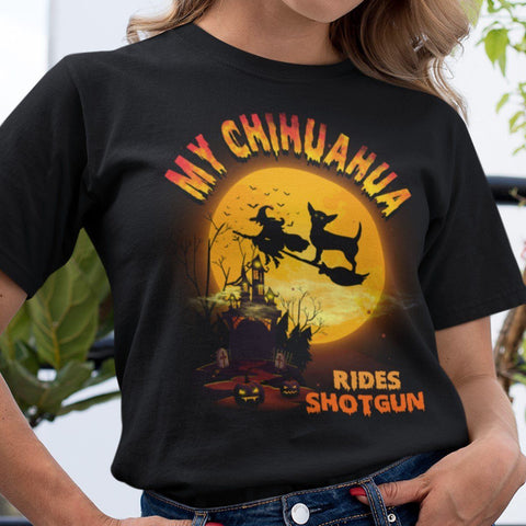 FUN HALLOWEEN CHIHUAHUA RIDES SHOTGUN TEES - UP TO 4XL - 3 COLORS