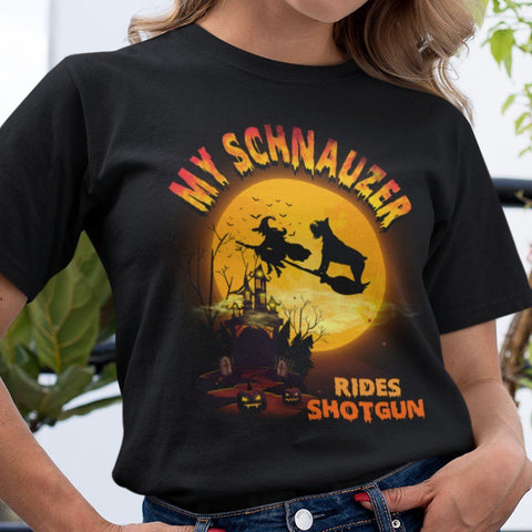 FUN HALLOWEEN SCHNAUZER RIDES SHOTGUN TEES - UP TO 4XL - 3 COLORS