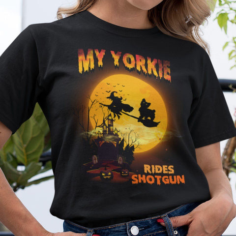 FUN HALLOWEEN YORKIE RIDES SHOTGUN TEES - UP TO 4XL - 3 COLORS