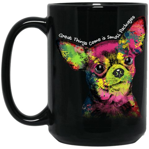 "CHIHUAHUA ""SMALL PACKAGES"" Black Mug - BIG 15oz. Size"