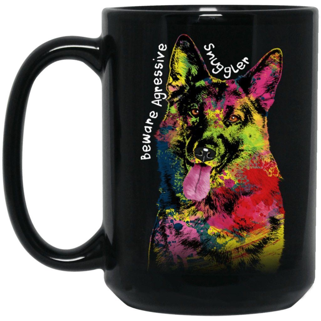 "GERMAN SHEPHERD ""AGRESSIVE SNUGGLER"" Black Mug – BIG 15 oz. size"