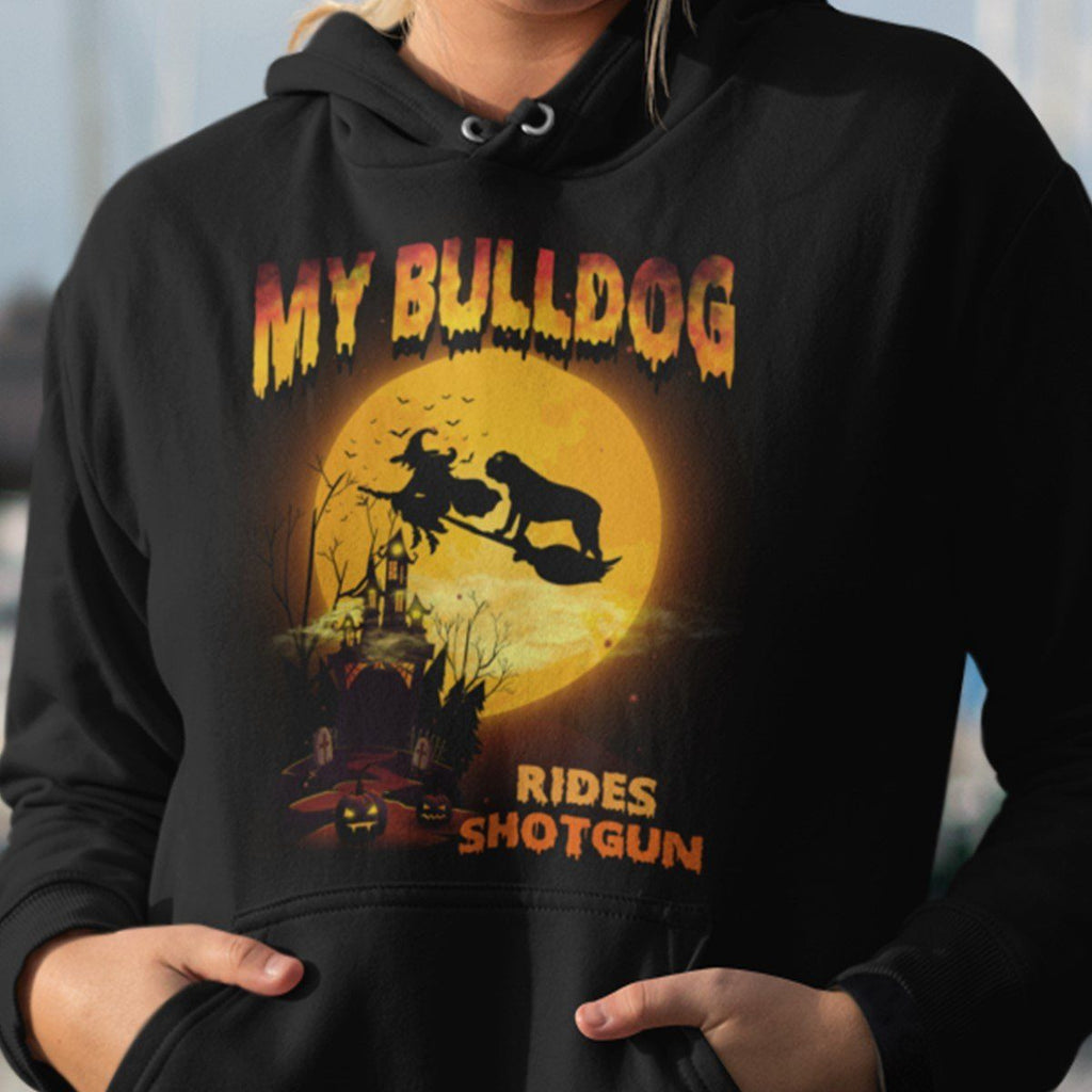 FUN HALLOWEEN BULLDOG RIDES SHOTGUN HOODIES - UP TO 4XL - 3 COLORS
