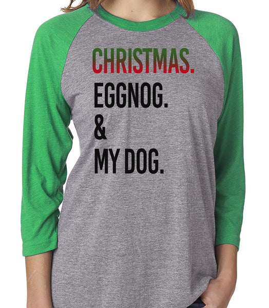 FUN CHRISTMAS EGGNOG & DOG GRAY RAGLAN TEE - UP TO 3XL - 3 COLORS