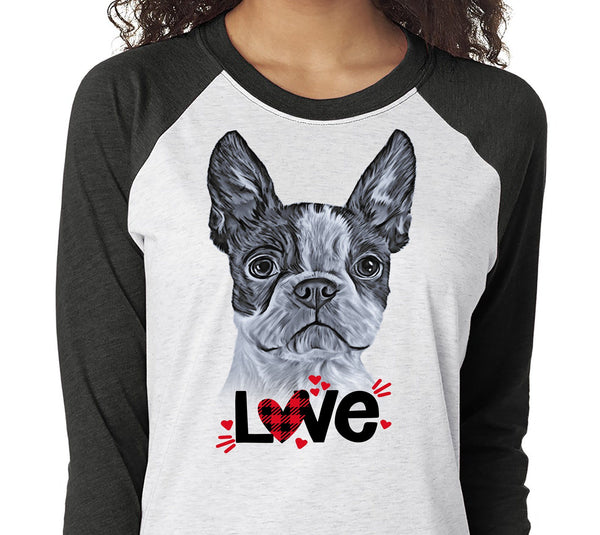 BOSTON TERRIER LOVE RAGLAN TEE - UP TO 3XL - GREAT FOR VALENTINE'S DAY