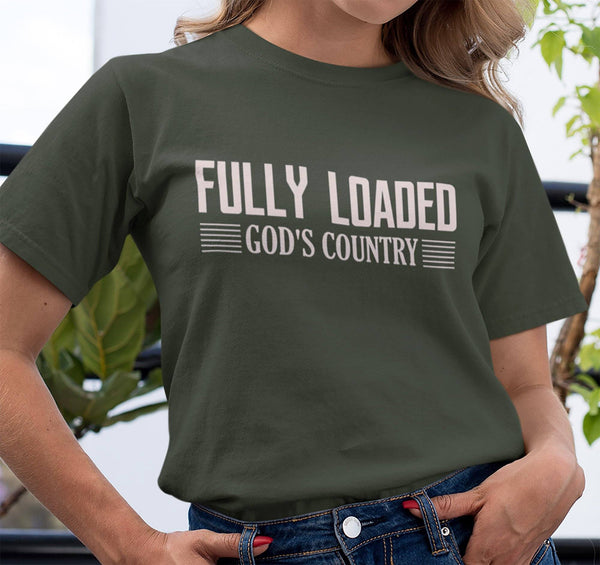 FULLY LOADED GOD'S COUNTRY T-SHIRTS - UP TO 4XL - 4 COLORS