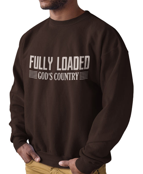 FULLY LOADED GOD'S COUNTRY UNISEX CREWNECK SWEATSHIRTS - UP TO 4XL - 4 COLORS