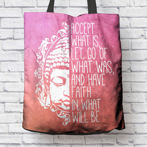 "BEAUTIFUL ""ACCEPT WHAT IS"" CANVAS TOTE"