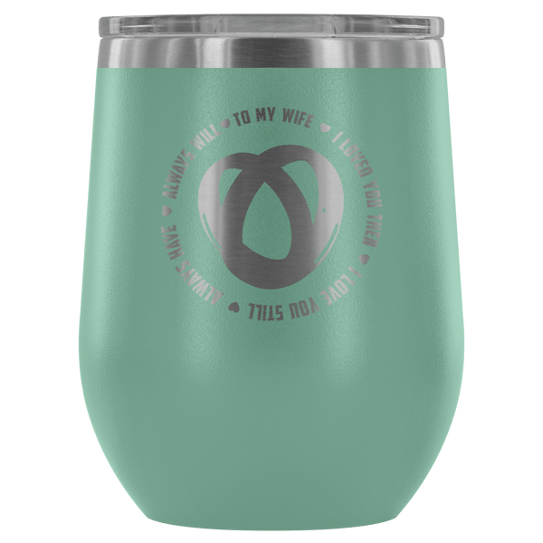 AWESOME TO MY WIFE WINE TUMBLER - 12 COLORS TO CHOOSE FROM!
