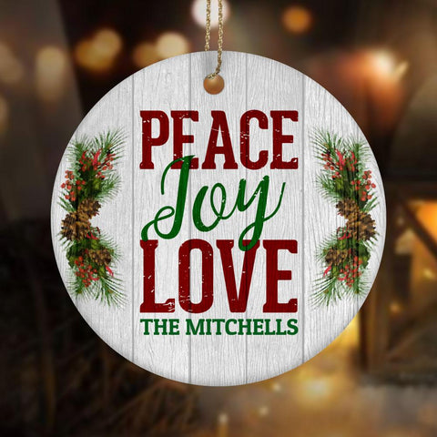 PEACE LOVE JOY PERSONALIZED Ceramic Circle Ornament