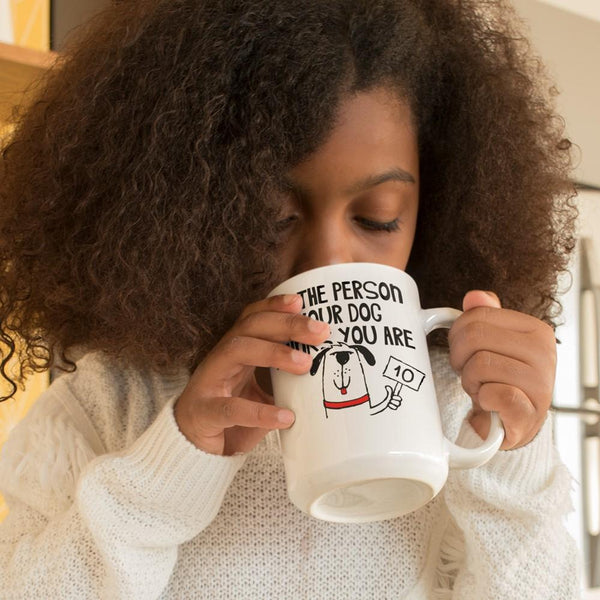 BE THE PERSON White Mug - BIG 15 oz. size