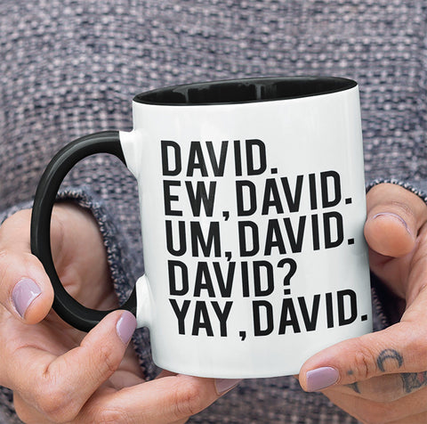 EW DAVID SCHITT'S CREEK TWO-TONED MUG