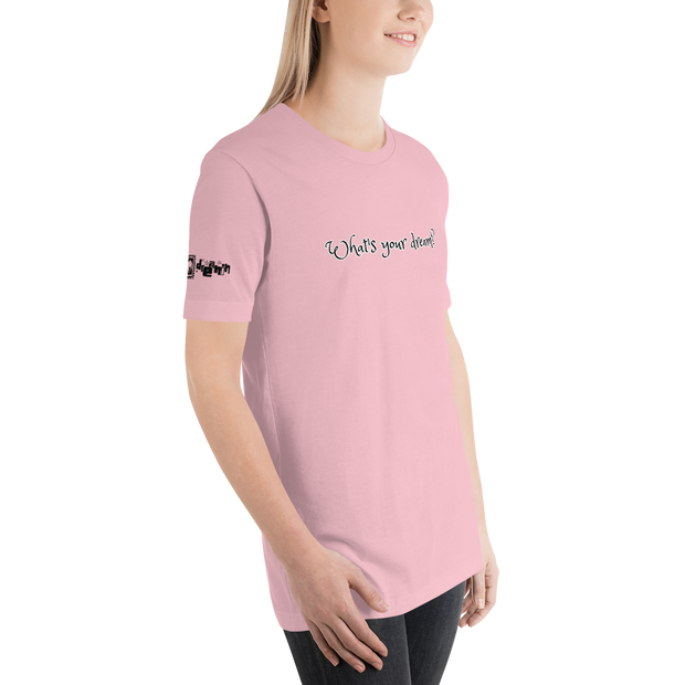 Whats you Dream? Gals T-Shirt