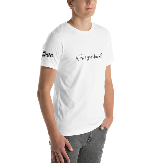 What's you Dream? Mens T-Shirt