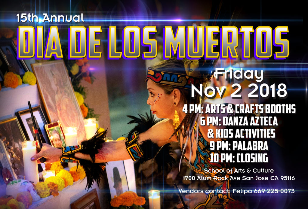 Día de los Muertos | Day of the dead| San Jose | Nov 2 2018