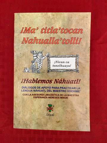 Book and CDs - Hablemos Nahuatl (In Spanish)