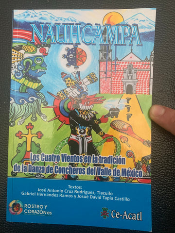 Book - Nauhcampa (the four winds) of Aztec Dance