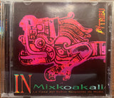 CD - Tribu - In Mixkoakali