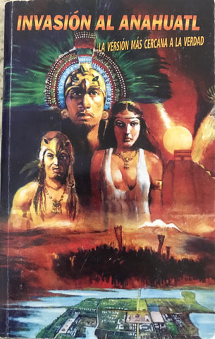 Book - Invasion de Anahuatl
