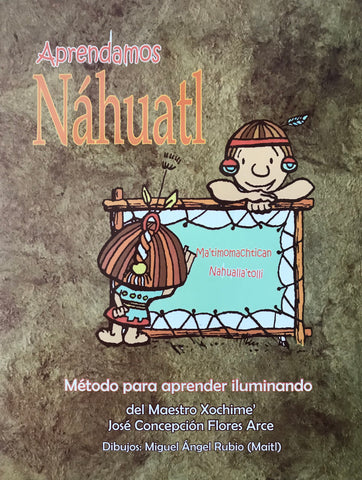 Book - Learning (Aprendamos) Nahuatl