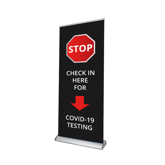 Testing Sign Retractable Banner - 03