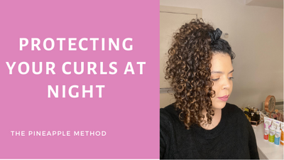Does the Pineapple Method of Protecting Curly Hair Really Work ?
