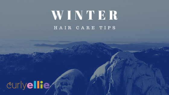 11 CURLYELLIE WINTER HAIR TIPS