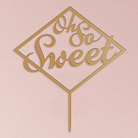 Oh So Sweet Acrylic Cake Topper - Available in 8 Colors-