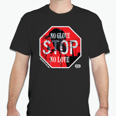 "Street Art Unisex Tee - ""No Glove, No Love"""