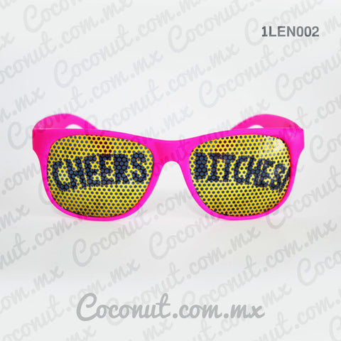 "Lentes ""Cheers Bitches"""