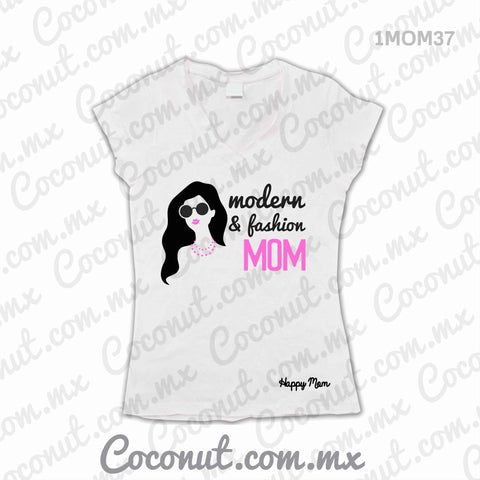 "Playera DIA DE LAS MADRES ""Modern & Fashion Mom"""