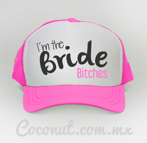 "Gorra de malla ""I´m the bride bitches"" rosa"