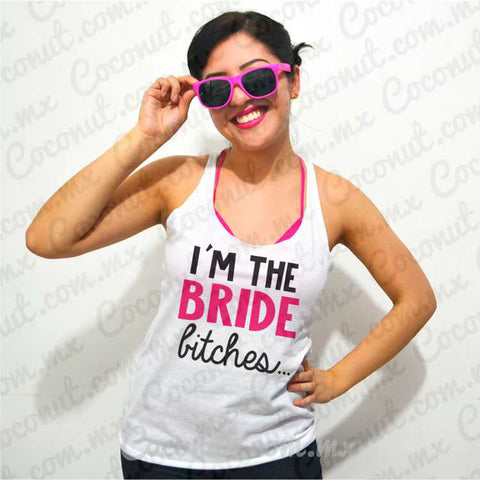 "Blusa ultraligera ""I´m the bride, bitches..."""