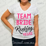 "Blusa ""Team Bride Rocking Vegas"""