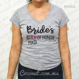"Blusa ""Bride´s (bitch) Maid of honor"""