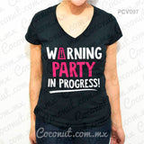 "Blusa ""Warning, party in progress!"""