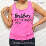 "Blusa de tirantes ""Bride´s Bitch of honor"""