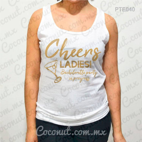 "Blusa de tirantes ""Cheers Ladies"""