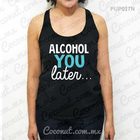 "Blusa ultraligera ""Alcohol you later..."""