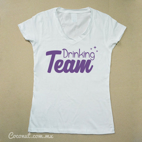 "Playera Dama ""Drinking Team"""