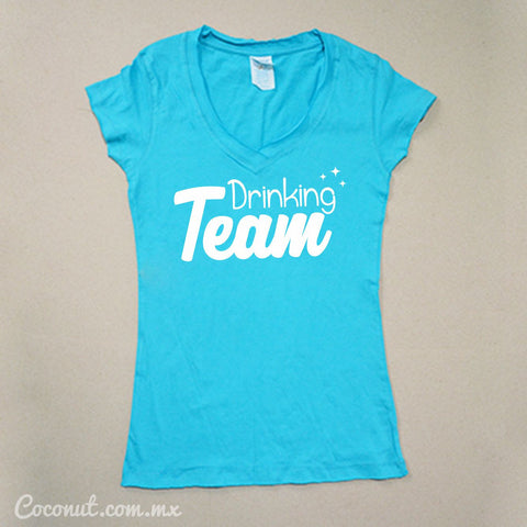 "Playera Dama ""Drinking Team"" Turquesa"