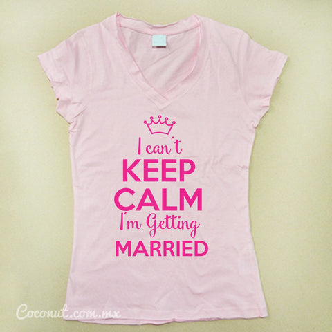 "Playera Dama ""I can´t keep calm..."" Rosa"