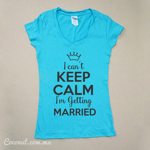 "Playera Dama ""I can´t keep calm..."" Turquesa"
