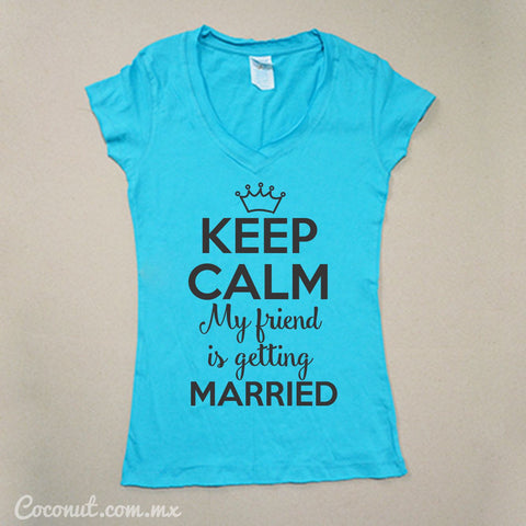 "Playera Dama ""Keep calm..."" Turquesa"