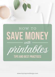 How To Save Money With Printables
