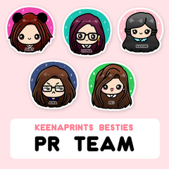 KeenaPrints Besties [PR TEAM]