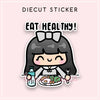 EAT HEALTHY DIECUT LOLA STICKER - DC062