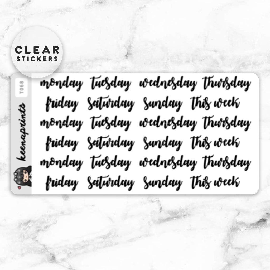 CALLIGRAPHY WEEKDAYS LABEL CLEAR STICKERS - T068