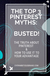 Top 3 Pinterest Myths- Busted!