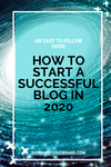 An easy to follow guide on how to start a blog in 2020