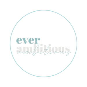 Ever Ambitious